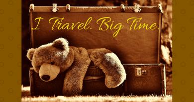 I Travel. Big Time.