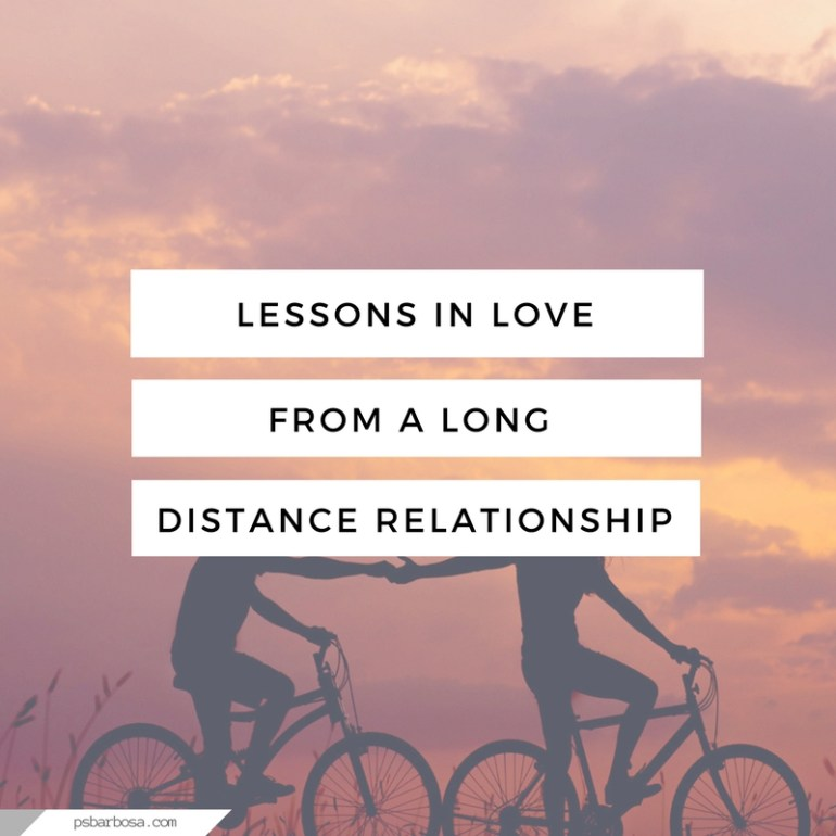 Lessons In Love From A Long Distance Relationship - psbarbosa.com