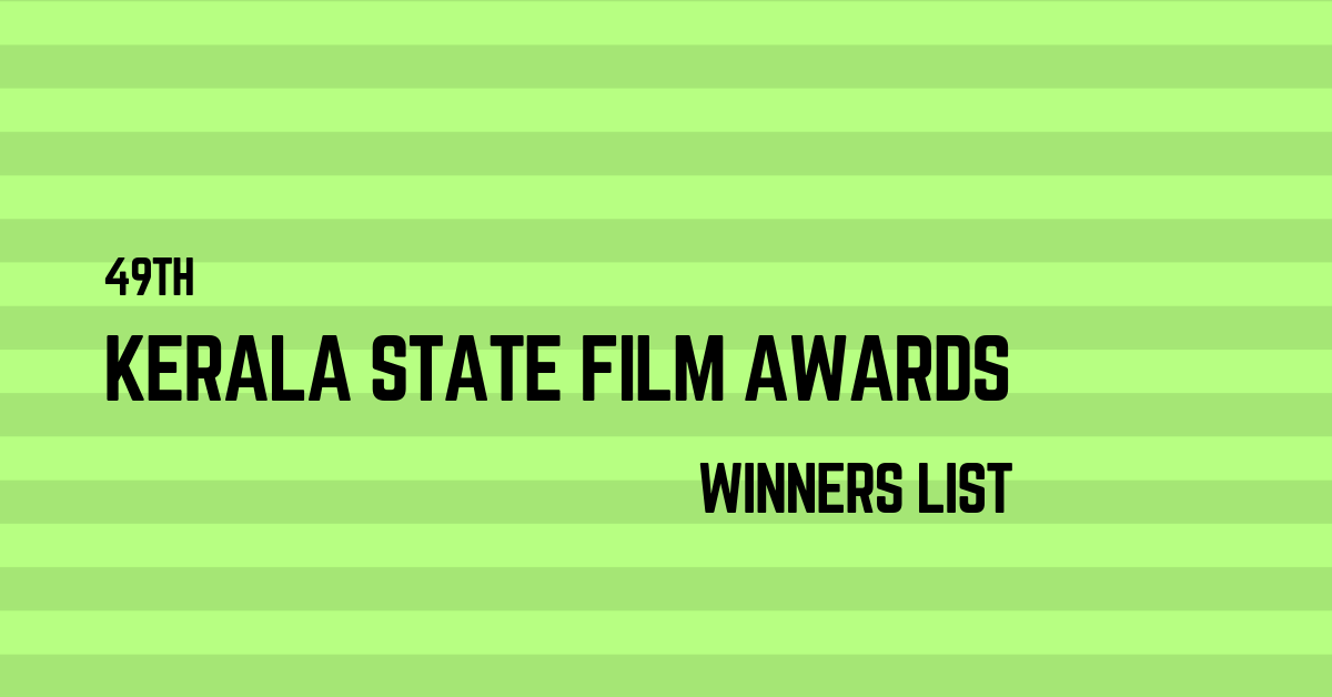 Winners - 49th Kerala State Film Awards 2019