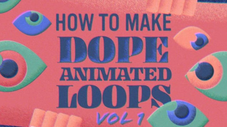 How to Make Dope Animated Loops Vol 1 Free