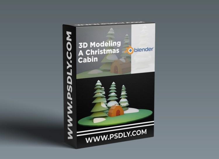 3D Modeling in Blender for Beginners - Christmas Cabin