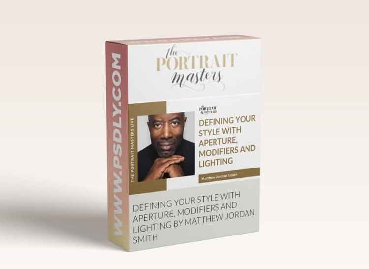 The Portrait Masters - Defining Your Style with Aperture Modifiers and Lighting by Matthew Jordan Smith