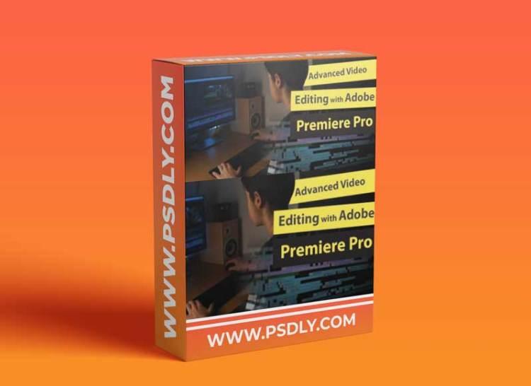Advanced Video Editing with Adobe Premiere Pro 2020