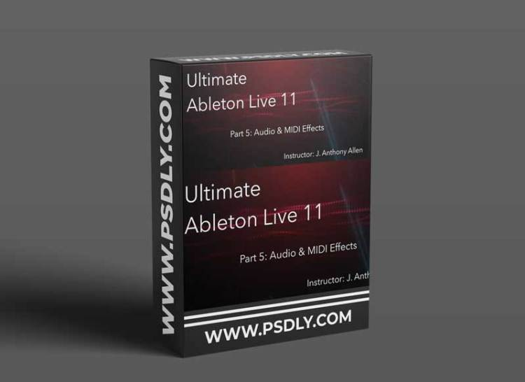 Skillshare Ultimate Ableton Live 11 Part 5 Audio and MIDI Effects