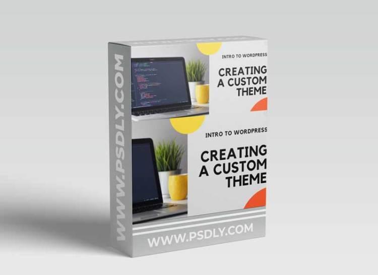 Beginners - Intro to WordPress Custom Theme Development - Mac, MAMP & More