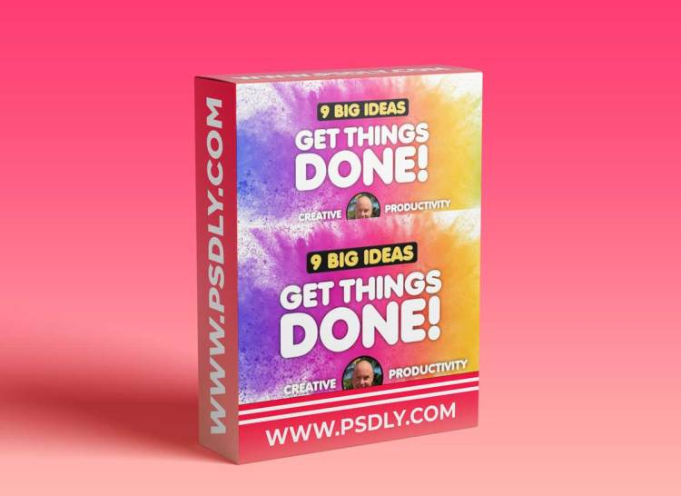 Creative Productivity: 9 Big Ideas For Getting Things Done