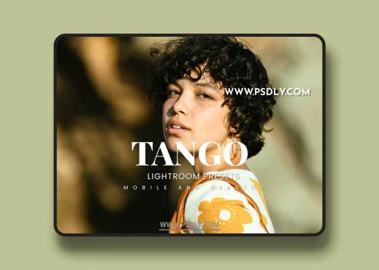 Tango Lightroom Presets Dekstop and Mobile