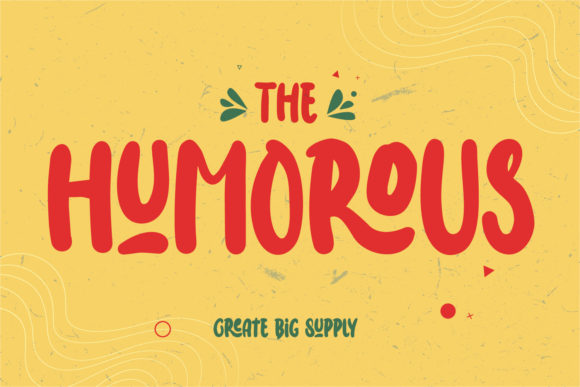 The Humorous Font