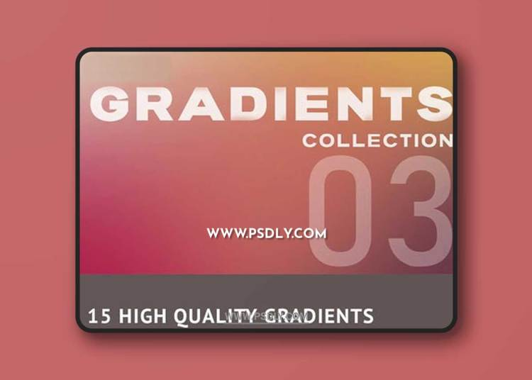 15 High Quality Stylish Gradients Pack 3
