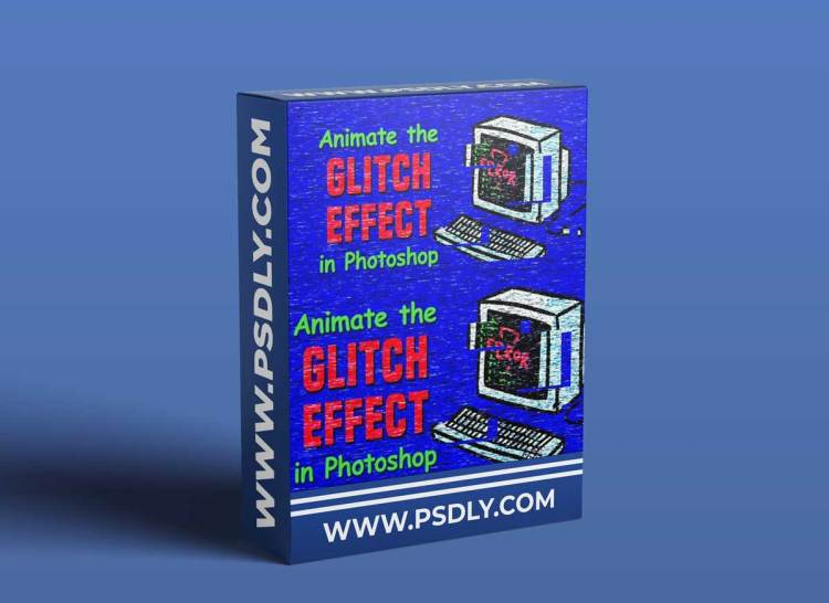 Animating the Glitch Effect in Photoshop