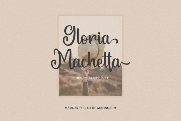 Gloria Machetta Font