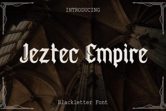 Jeztec Empire Font