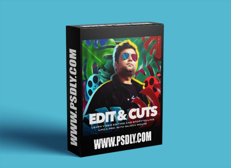Edit & Cuts Learn Video Editing and Storytelling