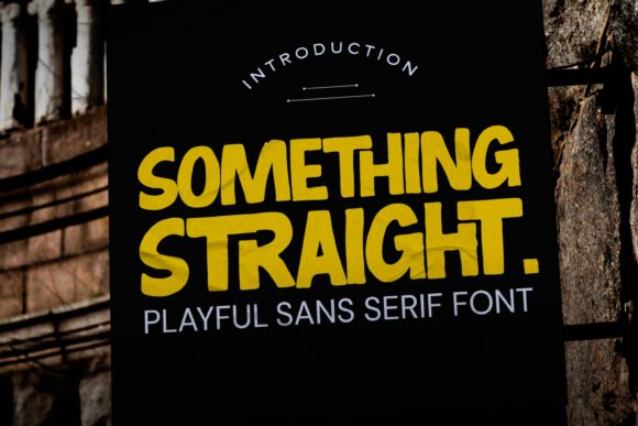 Something Straight Font