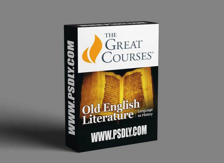 The Great Courses – Old English Literature: Language as History