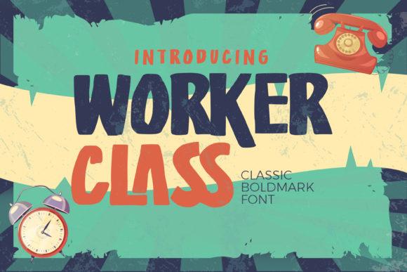Worker Class - Classic Boldmark Font