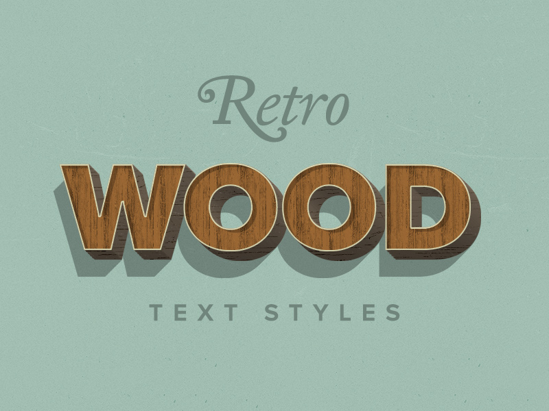 Retro Wood Text Styles