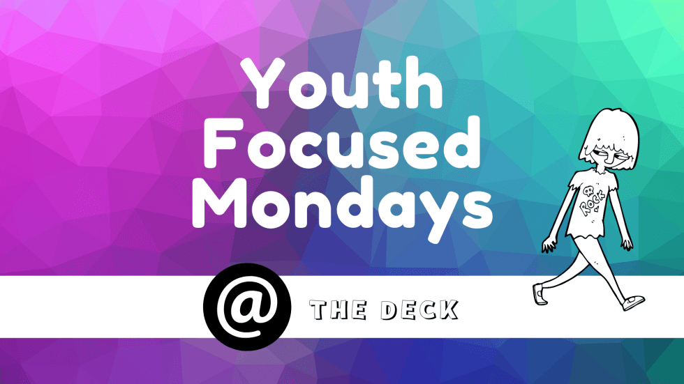 Youth Focused Mondays