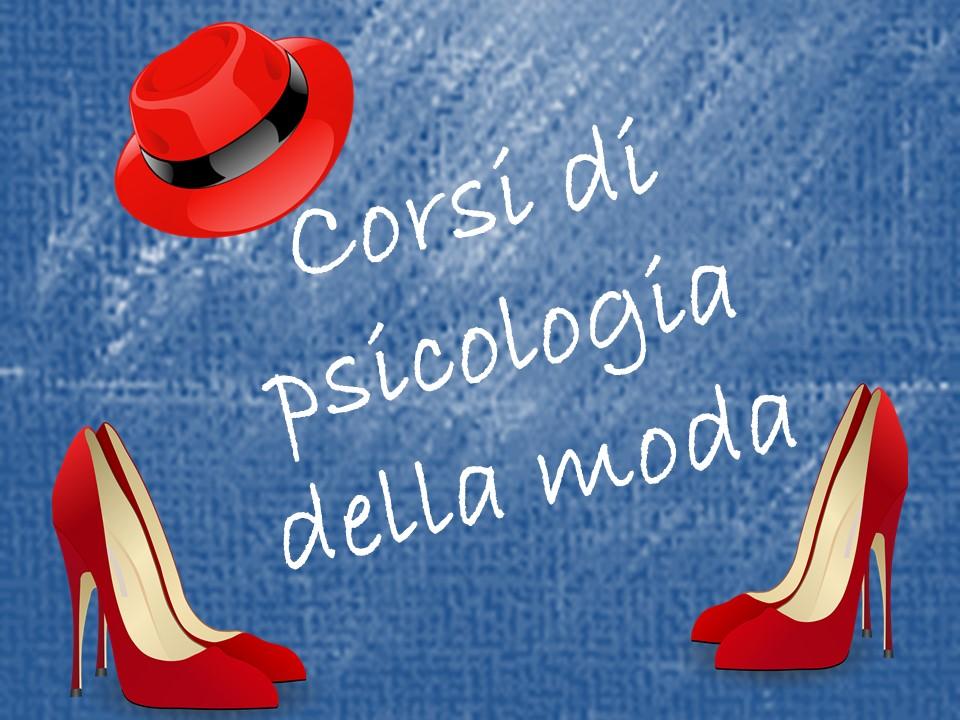 Corsi di psicologia della moda