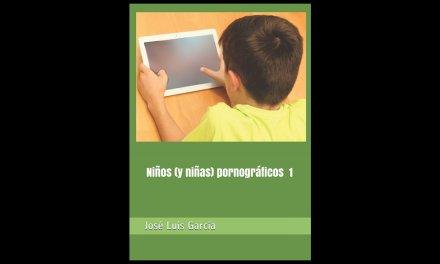 LANZAMIENTO DEL LIBRO «NIÑOS (Y NIÑAS) PORNOGRÁFICOS» DE JOSÉ LUIS GARCÍA