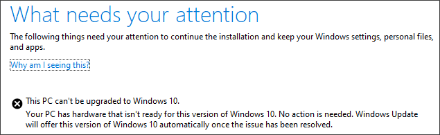 Error Message: This PC can't be upgraded to Windows 10.