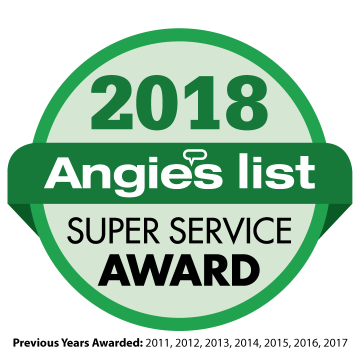 Angie's List Super Service Award 2018 - Previous Years Awarded: 2011, 2012, 2013, 2014, 2015, 2016, 2017
