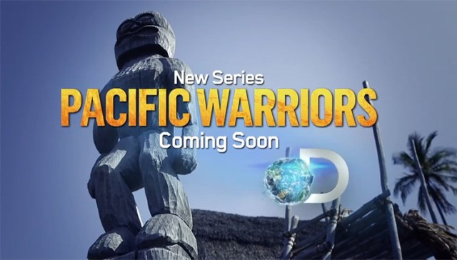 Pacific Warriors sur Discovery