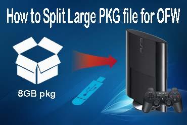 How to split a large PKG file for OFW - Install Large PKG File via USB