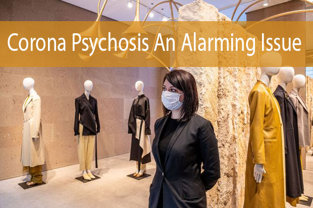 Corona Psychosis An Alarming Issue