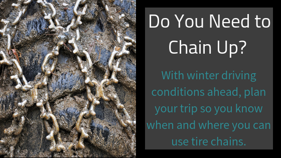 Where do I need tire chains? Complete list for U S  and Canada