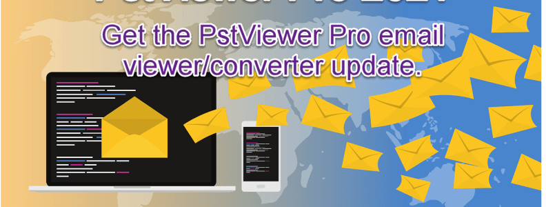 PstViewer Pro 2021. Get the software update.