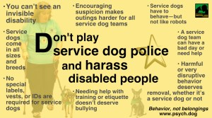 "Yellow graphic with woman and small service dog in background, PSDP logo and ""Behavior, not belongings psych.dog"". Text: Don't play service dog police and harass disabled people • You can't see an invisible disability