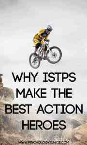Find out why #ISTPs make the best action heroes!