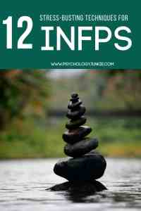 12 Stress-Relief Tips for the #INFP #MBTI