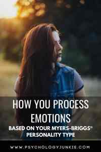 Find out how each #personality type processes emotions. #MBTI #Myersbriggs #typology #INFJ #INFP