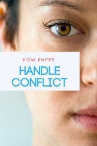 How do #ENFPs handle conflict? Find out in this in-depth article!