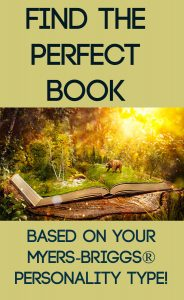 Experience the perfect book for your Myers-Briggs® personality type! #INFJ #INFP #ENFJ #ENFP #INTP #INTJ #ENTP #ENTJ #ISFJ #ISTJ #ISFP #ISTP