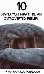 10 Signs You Might Be an Introverted Feeler #INFP #ISFP #ENFP #ESFP