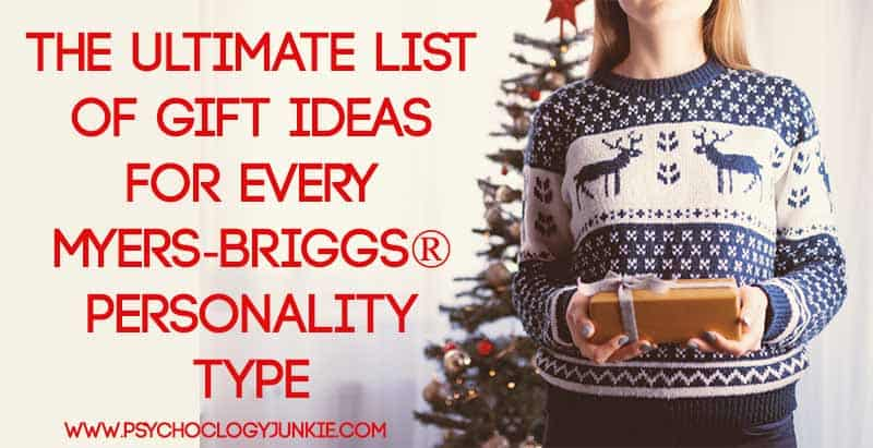 The Ultimate List of Gift Ideas for Every Myers-Briggs® Personality Type