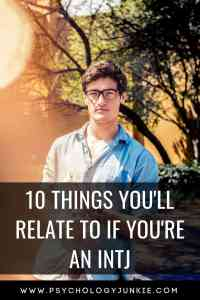 10 things that #INTJs will relate to! #MBTI #Personality #personalitytype #myersbriggs
