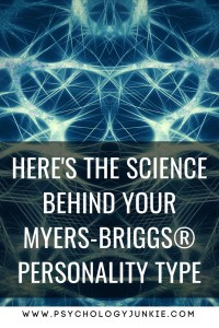 Discover the science behind your #personality type! #MBTI #personalitytype #myersbriggs #INFJ #INTJ #INFP #INTP #ENFJ #ENFP #ISTJ #ISFJ #ISTP