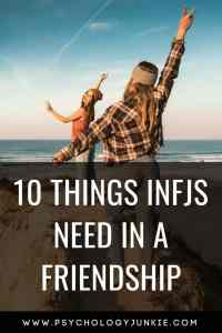 10 Things #INFJs Look for in a True Friendship! #INFJ #Friendship #personality #personalitytype #myersbriggs #MBTI