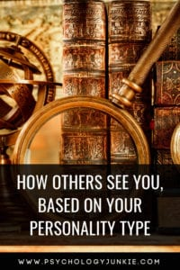 Find out how other people see you, based on your #personality type! #personalitytype #MBTI #Myersbriggs #INFJ #INTJ #INFP #INTP #ENFP #ENTP #ENFJ #ENTJ #ISTP #ISFP