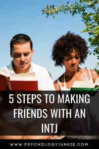 Want to make friends with an #INTJ? Find out how! #Personality #Personalitytype #MBTI #Myersbriggs