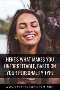 Find out how each #personality type is unforgettable! #MBTI #Myersbriggs #INFJ #INTJ #INFP #INTP #Personalitytype #ENFP #ISTJ #ISTP #ISFJ #ISFP