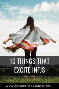 Discover 10 things that excite the #INFJ #personality type! #MBTI #Myersbriggs #personalitytype
