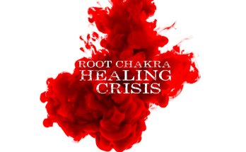 Root Chakra Healing Crisis