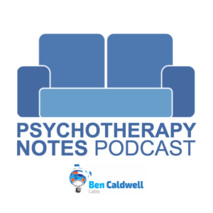Psychotherapy Notes podcast