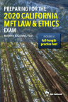 Preparing for the 2020 California MFT Law & Ethics Exam - cover
