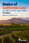 Basics of California Law for LMFTs, LPCCs, and LCSWs, 7th ed cover